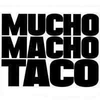 MUCHO MACHO TACO