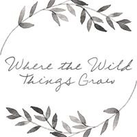 Where The Wild Things Grow - NZ
