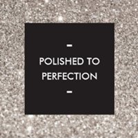 Polished to Perfection