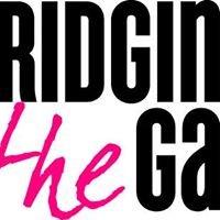 Bridging the Gap & CSR Factory