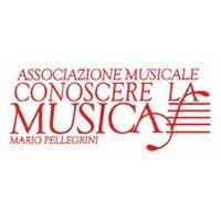 """Associazione Musicale """"Conoscere la Musica - Mario Pellegrini"""""""
