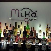 Mika Cafè