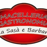 Macelleria Gastronomia da Sasa'e Barbara