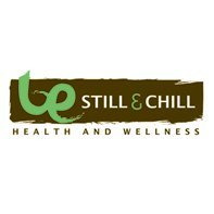 Be Still & Chill Health and Wellness