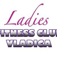 Ladies Fitness club Vladica