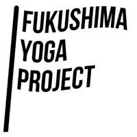 Fukushima Yoga Project