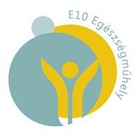 E10 Egészségműhely
