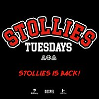 Stollies Tuesdays