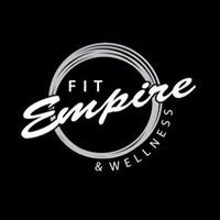 Fit Empire & Wellness