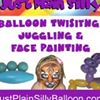 Just Plain Silly: Balloon Twisting, Juggling and Face Painting