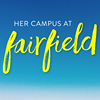 Her Campus at Fairfield