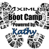 Maximus Fitness Boot Camp: Powered by Kathy