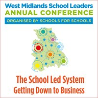 West Midlands School Leaders Annual Conference