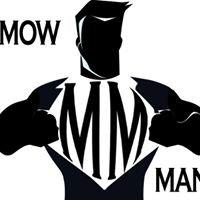 MOW MAN