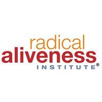 Radical Aliveness Institute