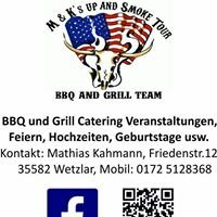 M&K s up and smoke Tour BBQ und Grill Team