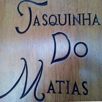 A Tasquinha Do Matias