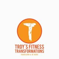 Troy's Fitness Transformations