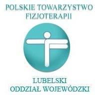 Polskie Towarzystwo Fizjoterapii Lubelski Oddział Wojewódzki