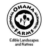 Ohana Edible Landscapes and Natives