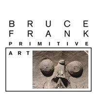 Bruce Frank Primitive Art