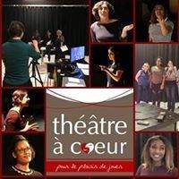 Théâtre à Coeur
