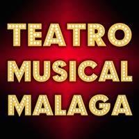 Teatro Musical Málaga