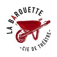 La Barouette - Co. de théâtre
