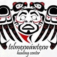 Telmexwawtexw Healing Centre