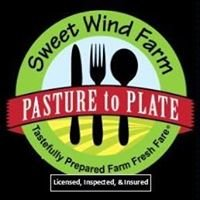 Sweet Wind Farm: Pasture to Plate