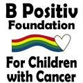 Bpositiv Foundation for Children with Cancer, inc.