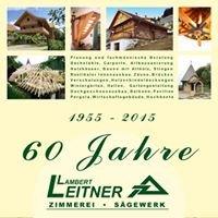 Zimmerei - Sägewerk Lambert Leitner