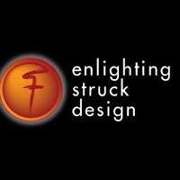 Enlighting Struck Design