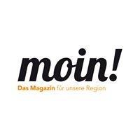 MOIN - Das Magazin für unsere Region