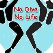 No Dive No Life
