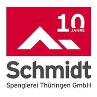 Schmidt Spenglerei Thüringen GmbH