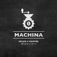Machina Milch & Kaffeewerkstatt