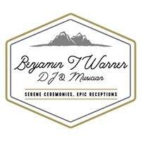 Benjamin T Warner DJ & Musician