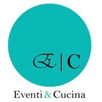 Eventi e Cucina - Catering & Eventi