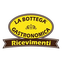 Bottega Gastronomica Ricevimenti