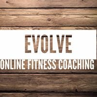 Evolve Online Fitness Coaching