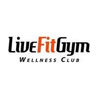 Live Fit Gym & Wellness Club