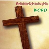 Worship Online Reflection Discipleship - WORD