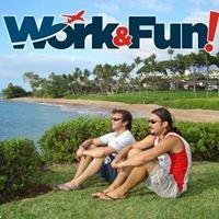 Work and Fun!