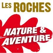 Les Roches, Nature & Aventure