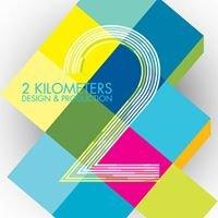 2 KiloMeters Design & Production