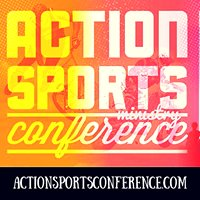Action Sports Ministry Conference
