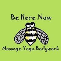 Be Here Now Massage. Yoga. Bodywork.