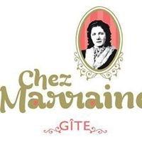 "Gîte ""Chez Marraine"""