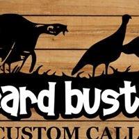 Beard Bustin' Custom Calls